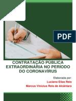 CONTRATAÇÃO PÚBLICA EXTRAORDINÁRIA NO PERÍODO DO CORONAVÍRUS-19. Luciano Reis e Marcus Alcântara.pdf