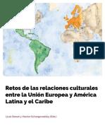 Bonet, Schargorodsky (Eds.) (2019) Retos de las Relaciones Culturales entre la Unión Europea y América Latina y El Caribe_Final