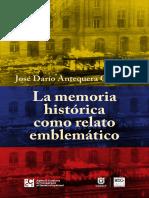 La memoria histórica como relato emblemático