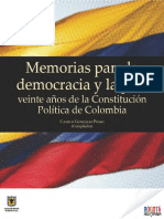 Memorias para la democracia y la paz - 20 años de la Constitución Política de Colombia