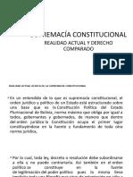 Presentación SUPREMACIA CONSTITUCIONA REALIDAD ACTUAL Y DERECHO COMPARADO