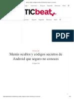 Menús Ocultos y Códigos Secretos de Android Que Seguro No Conoces