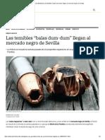 "ARMAS ILEGALES Las temibles ""balas dum-dum"" llegan al mercado negro de Sevilla.pdf"