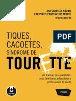 Tiques, Cacoetes, Síndrome de Tourette, 2ª edição Autor(es)- HOUNIE, Ana Gabriela; MIGUEL, Eurípedes C. e colaboradores OCR.pdf