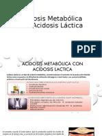 Acidosis Metabólica con Acidosis Láctica.pptx