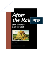 After the Rain-How the West lost the East