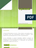 TEORIA da EQUIDADE ADAMS