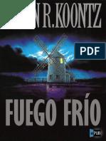 Fuego Frio - Dean R. Koontz