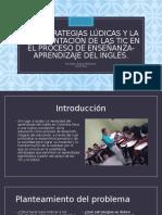 Las Estrategias Lúdicas y La Implementación de las.pptx