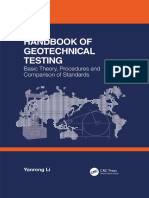 Yanrong Li - Handbook of Geotechnical Testing_ Basic Theory, Procedures and Comparison of Standards-CRC Press (2019).pdf