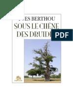 BERTHOU Yves - Sous Le Chene des Druides
