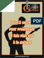 Les_12_Secrets_Pour_Progresser_3_Fois_Plus_Vite_A_La_Guitare.pdf