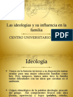 Las ideologías y su infuencia en la familia