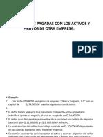 APORTACIONES PAGADAS CON LOS ACTIVOS Y PASIVOS DE OTRA EMPRESA