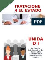 UNIDAD I -LA FUNCIÓN ADMINISTRATIVA DEL ESTADO Y LOS CONTRATOS DE LA ADMINISTRACIÓN PUBLICA.