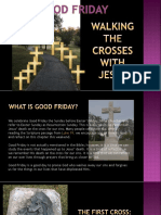 GOOD FRIDAY Walking the Crosses With Jesus