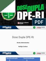 Rodrigo Cardoso - Dir. Adm. - Dose Dupla DPE-RJ