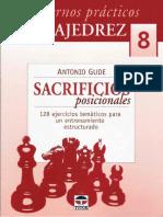Tutor_-_Cuadernos_practicos_de_ajedrez_-_08_-_Gude_Antonio_-_Sacrificios_posicionales_-_2008_-_50p.pdf