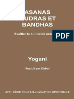 Yogani - Asanas, mudras et bandhas - Eveiller la kundalini extatique-AYP (2014)
