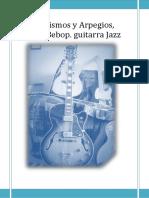 arpegios y cromatismos,escala bebop. guitarra jazz