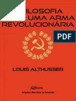 Louis Althusser - A filosofia como arma revolucionária.epub