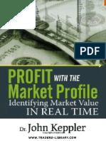 [Dr._John_Keppler]_Profit_with_the_Market_Profile_(b-ok.cc).pdf