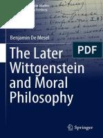 The Later Wittgenstein And Moral Philosophy. 2018. Benjamin de Mesel