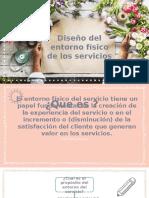 DISEÑO DEL ENTORNO DEL MARKETING DE SERVICIOS