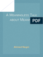 A Meaningless Talk About Meaning