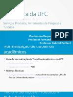 Aula 5 - Serviços, Produtos e Ferramentas de Pesquisa da Biblioteca da UFC