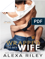 Wrapped in My Wife - Alexa Riley