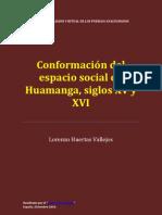 Conformación del espacio social en Huamanga, siglos XV y XVI