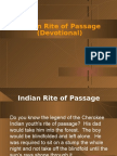 Indian Rite of Passage (Devotional)