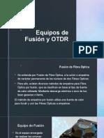 Equipos de Fusión y OTDR