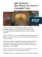 If You Thought Quantum Mechanics Was Weird, You Need to Check Out Entangled Time