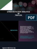 GYNOCRITICISM Analysis in Trifles