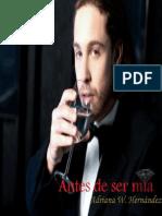 Antes de ser mia - Adriana W. Hernandez√