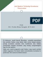 Pengaruh Sosial Budaya Terhadap Kesehatan Masyarakat (9 april 2020)