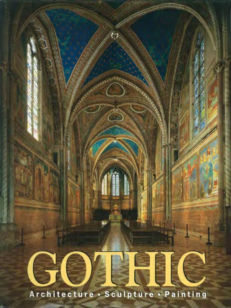 Gothic Architecture Sculpture Painting Ed Rolf Toman Konemann 2004 Pdf Gothic Architecture Middle Ages