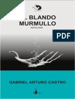 EL BLANDO MURMULLO  GabrielArturoCastro.pdf