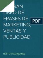 El Gran Libro de Frases de Marketing, Ventas y Publicidad