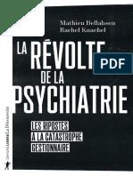 La revolte de la psychiatrie - Mathieu Bellahsen, Rachel Knaebel