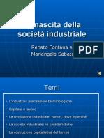 10 la_nascita_della_societa_industriale slide con lezione registrata.ppt