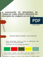 A ENGENHARIA DE SEGURANÇA DO TRABALHO COMO AGENTE