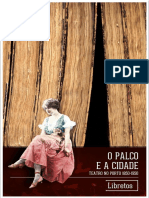 O Palco e a Cidade - Teatro no Porto 1850-1950