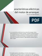 Características eléctricas del motor de arranque
