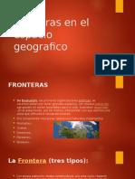 Fronteras en el espacio geografico