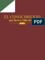 El Conocimiento que lleva a vida eterna.pdf