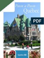 Passo a Passo Quebec Tatiane