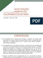 Aulas - 06, 07 e 08 (Exercicios de Dimensionamento de Equipamento de Mina - CR)